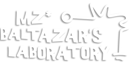 Mz* Baltazar's Lab